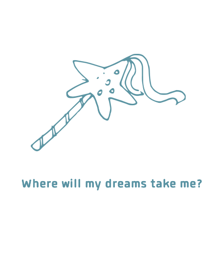 Where will my dreams take me?